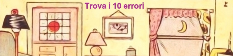 trova i 10 errori