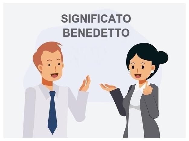 significato Benedetto